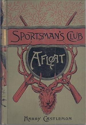 SPORTSMAN'S CLUB AFLOAT: Castlemon, Harry
