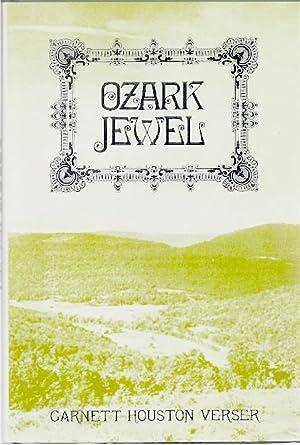 OZARK JEWEL: Verser, Garnett Houston