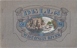 DELLS OF THE WISCONSIN RIVER: Bennett, H.H.