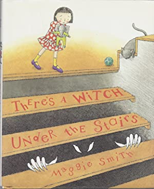THERE'S A WITCH UNDER THE STAIRS: Smith, Maggie