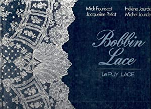 BOBBIN LACE; LACE FROM LE PUY: Fouriscot, Mick