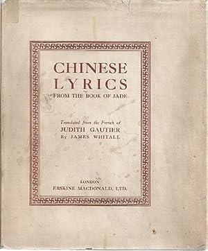 CHINESE LYRICS FROM THE BOOK OF JADE: Gautier, Judith