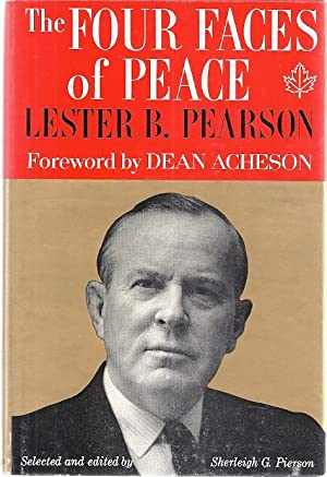 THE FOUR FACES OF PEACE AND THE INTERNATIONAL OUTLOOK: Pearson, Lester