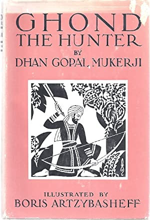 GHOND THE HUNTER: Mukerji, Dhan Gopal