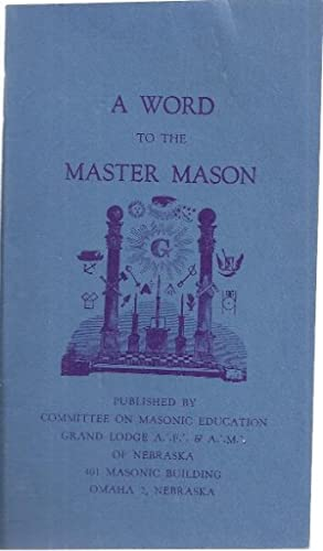 MONITOR AND CEREMONIES, ANCIENT, FREE, AND ACCEPTED MASONS. NEBRASKA: Thummel, George H.