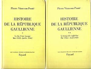 HISTOIRE DE LA REPUBLIQUE GAULLIENNE. 2 Volumes.: Viansson-Ponte, Pierre