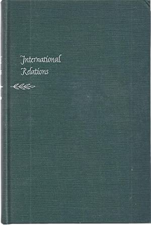 INTERNATIONAL RELATIONS; DOCUMENTS AND READINGS: HIll, Norman