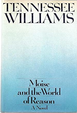 MOISE AND THE WORLD OF REASON: Williams, Tennessee