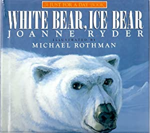WHITE BEAR, ICE BEAR: Ryder, Joanne
