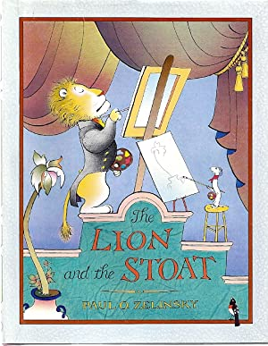 THE LION AND THE STOAT: Zelinsky, Paul