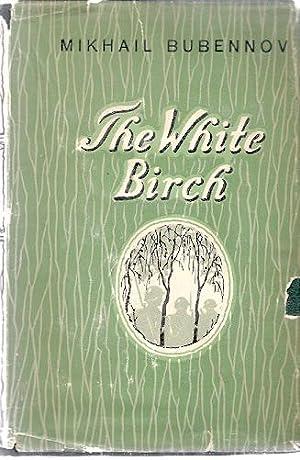 THE WHITE BIRCH: bubennov, Mikhail