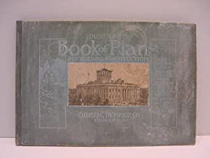 DUSTMAN'S BOOK OF PLANS AND BUILDING CONSTRUCTION FOR GENERAL: Dustman, U.M.