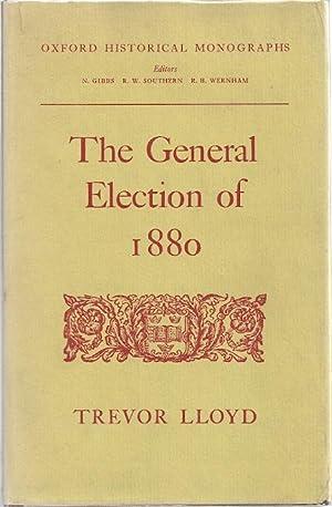 THE GENERAL ELECTION OF 1880: Lloyd, Trevor