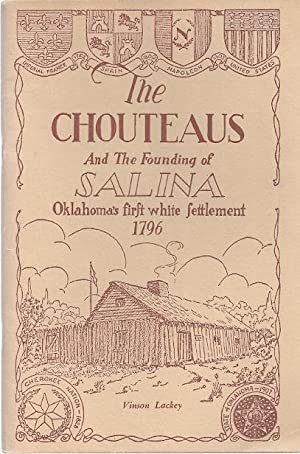 THE CHOUTEAUS AND THE FOUNDING OF SALINA: Lackey, Mrs. Vinson