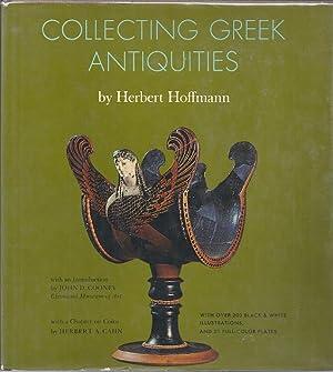COLLECTING GREEK ANTIQUITIES: Hoffmann, Herbert