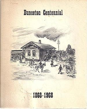 BUNCETON CENTENNIAL 1868-1968. BUNCETON, MISSOURI