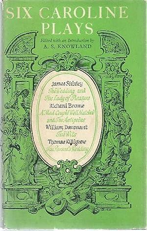 SIX CAROLINE PLAYS: Knowland, A.S.