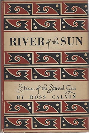 RIVER OF THE SUN: Calvin, Ross