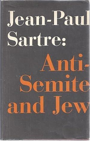 ANTI-SEMITE AND JEW: Sartre, Jean-Paul