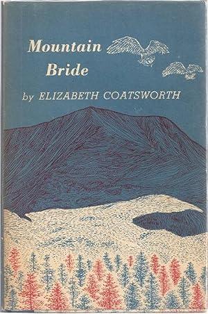 MOUNTAIN BRIDE: Coatsworth, Elizabeth