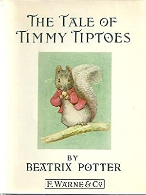 THE TALE OF TIMMY TIPTOES: Potter, Beatrix