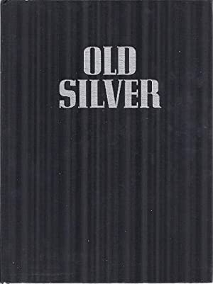 THE BOOK OF OLD SILVER: Wyler, Seymour