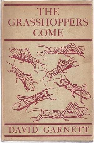 THE GRASSHOPPERS COME: Garnett, David