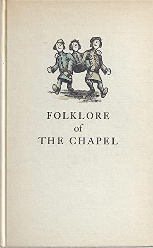 FOLKLORE OF THE CHAPEL: Thompson, Lawrence