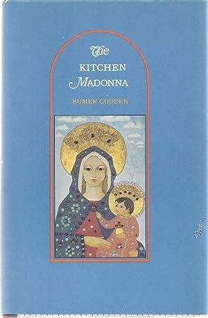 THE KITCHEN MADONNA: Godden, Rumer