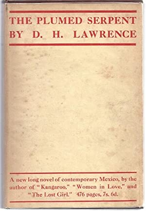 THE PLUMED SERPENT: Lawrence, D. H.