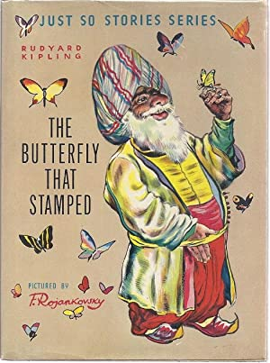 THE BUTTERFLY THAT STAMPED: Kipling, Rudyard