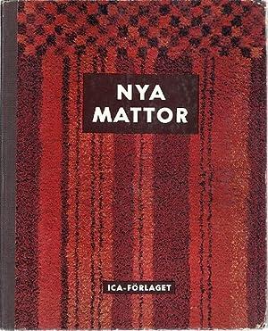 NYA MATTOR; TRASMATTOR, RYOR, ROLAKAN: Ingers, Gertrud