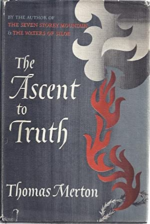 THE ASCENT TO TRUTH: Merton, Thomas