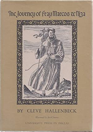 THE JOURNEY OF FRAY MARCOS DE NIZA: Hallenbeck, Cleve