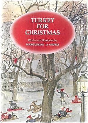 TURKEY FOR CHRISTMAS: de Angeli, Marguerite