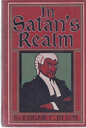 SATAN'S REALM: Blum, Edgar C.