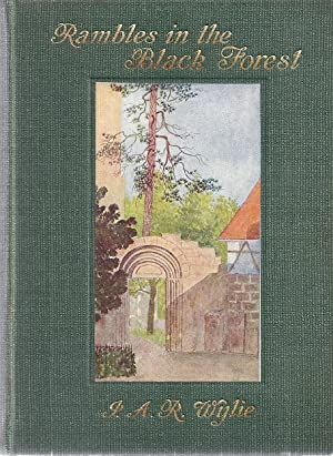 RAMBLES IN THE BLACK FOREST: Wylie, I.A.R.