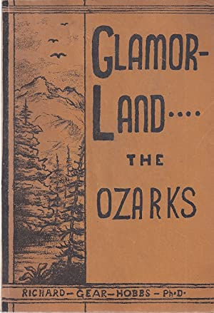 GLAMORLAND---THE OZARKS: Hobbs, Richard Gear