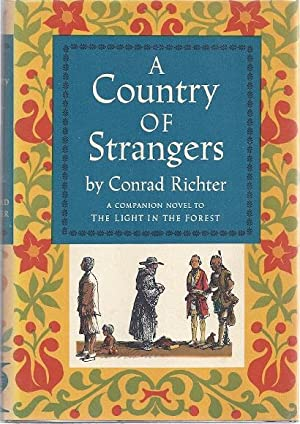 A COUNTRY OF STRANGERS: Richter, Conrad