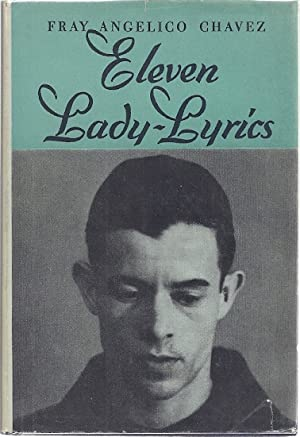 ELEVEN LADY-LYRICS AND OTHER POEMS: Chavez, Fary Angelico
