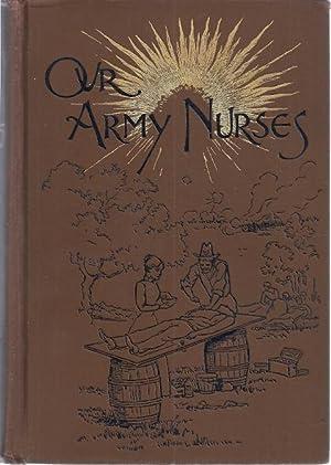 OUR ARMY NURSES: Holland, Mary A. Gardner
