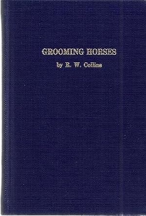 GROOMING HORSES: Collins, R.W.