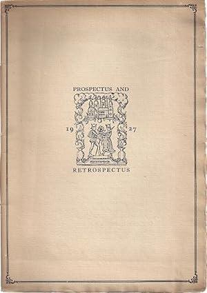 PROSPECTUS AND RETROSPECTUS OF THE NONESUCH PRESS EDITIONS: Nonesuch Press]