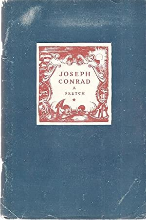 A SKETCH WITH A BIBLIOGRAPHY: Conrad, Joseph