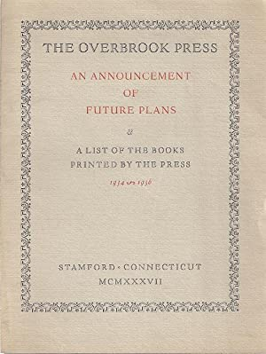THE OVERBROOK PRESS: AN ANNOUNCEMENT OF FUTURE PLANS: Overbrook Press