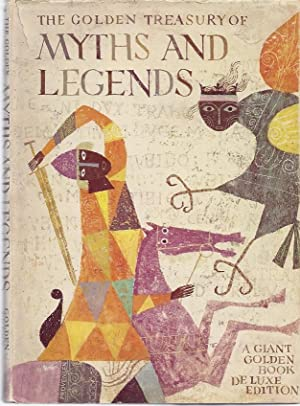 THE GOLDEN TREASURY OF MYTHS AND LEGENDS: Provensen, Alice