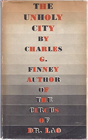 THE UNHOLY CITY: Finney, Charles