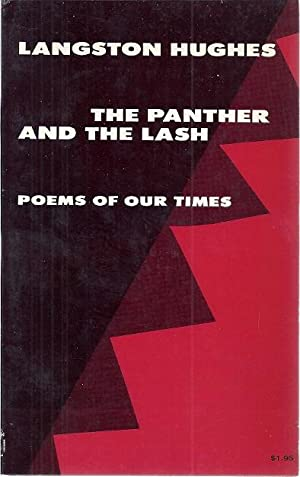 THE PANTHER AND THE LASH; POEMS OF: Hughes, Langston