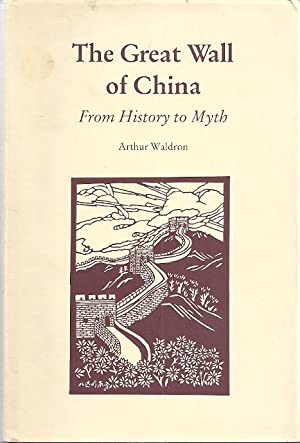The Great Wall of China: From History: Arthur Waldron