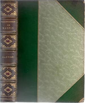 MADEMOISELLE DE MAUPIN: Gautier, Theophile